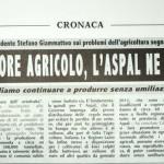 29 luglio 2011 - Crisi del settore agricolo, l'Aspal ne ha per tutti!